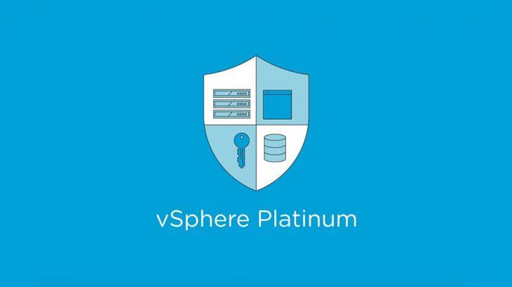 معرفی vSphere Platinum و vSphere 6.7 Update 1